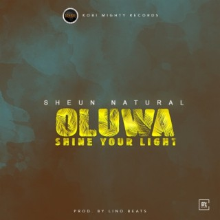 Oluwa Shine Your Light - Boomplay