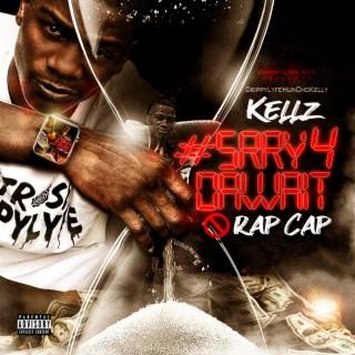#Srry 4 da Wait No Rap Cap - Boomplay