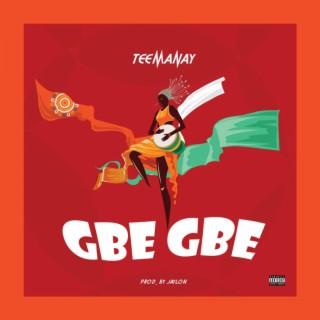 Gbe Gbe - Boomplay