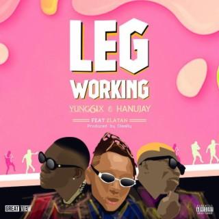Leg Working - Boomplay