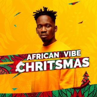 African Vibe Christmas - Boomplay