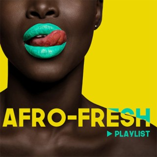 Afro-Fresh - Listen on Boomplay For Free