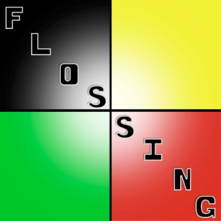 Flossing - Boomplay