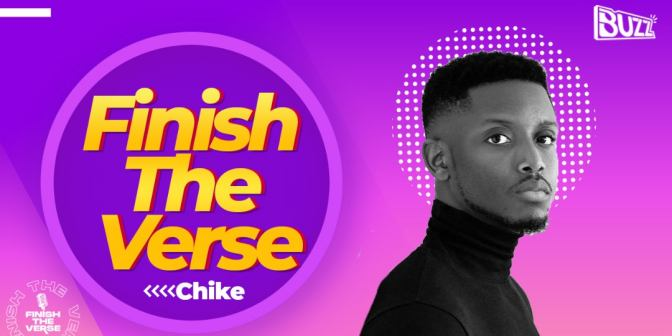 Finish The Verse With Chike - Boomplay