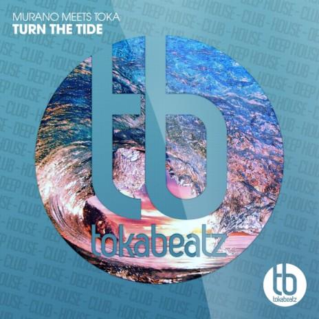 Turn the Tide (Radio Edit) ft. Toka