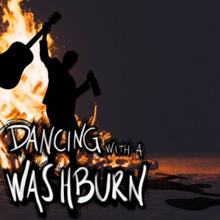 Dancing With a Washburn - Boomplay