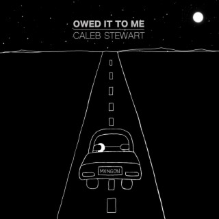 Owed It To Me - Boomplay