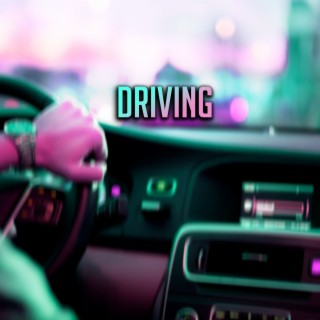 Driving - Boomplay