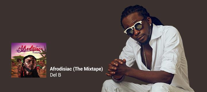 Afrodisiac (The Mixtape) - Boomplay
