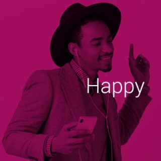Happy - Boomplay