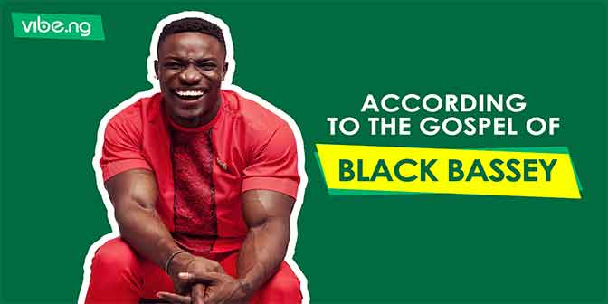 According To The Gospel Of BLACK BASSEY: 5 Ways To Be Sexy - Vibe.ng - Boomplay