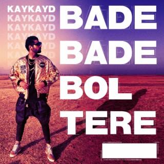 Bade Bade Bol Tere - Boomplay