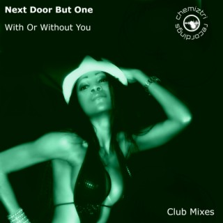 With Or Without You (Club Mixes)