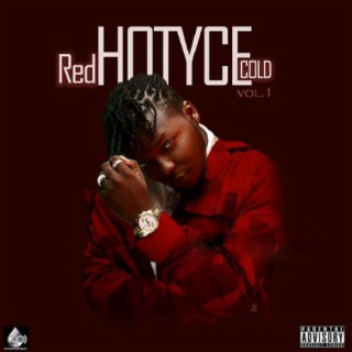 RedHOTYCEcold Vol.1-Boomplay Music