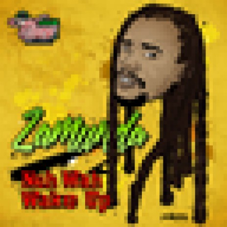 Nuh Wah Wake Up-Boomplay Music