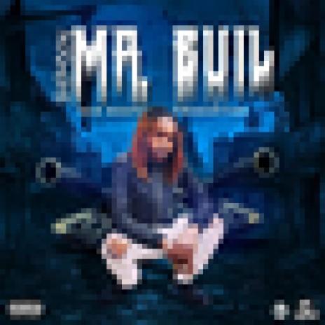 Mr.Evil-Boomplay Music