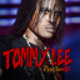 Tommy Lee: Psycho EP - Boomplay