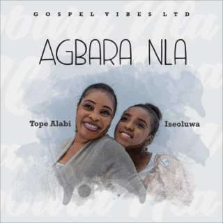Agbara Nla - Boomplay