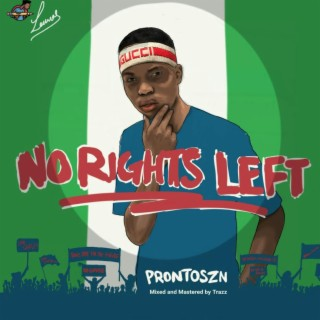 No Rights Left - Listen on Boomplay For Free