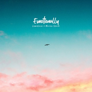 Emotionally - Boomplay