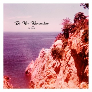 Do You Remember - Boomplay