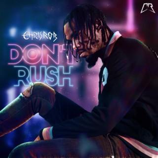 Don't Rush - Boomplay