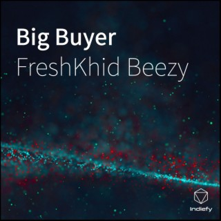Big Buyer - Boomplay