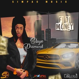 Fi Di Money - Boomplay