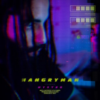 Hangry Man - Boomplay