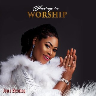 Blessing In Worship - Boomplay