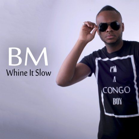 Whine It Slow-Boomplay Music