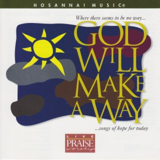 God Will Make A Way - Boomplay