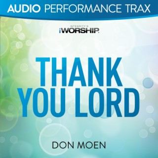 Thank You Lord (Audio Performance Trax) - Boomplay
