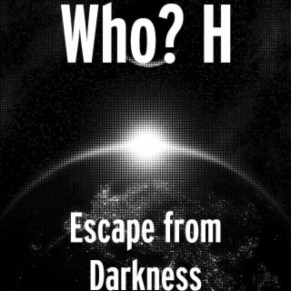 Escape from Darkness - Boomplay