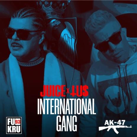 International Gang ft. Tus