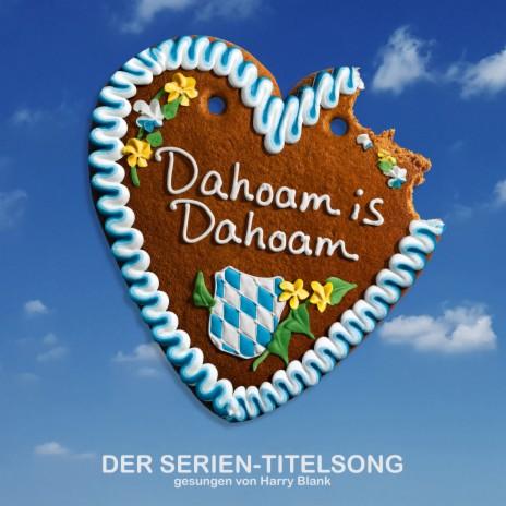 Dahoam is dahoam (Rock-Version)