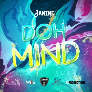 Doh Mind - Boomplay