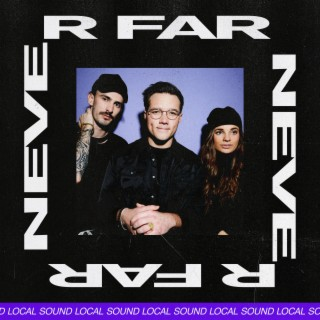 Never Far - Boomplay