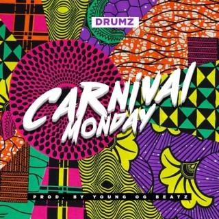 Carnival Monday - Boomplay