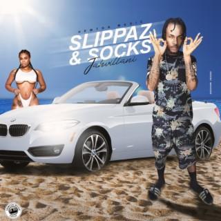 Slippaz & Socks - Boomplay