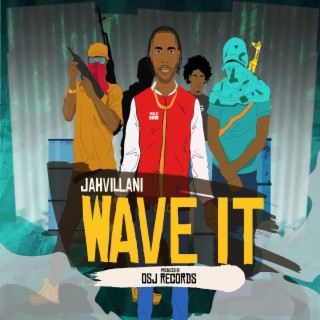 Wave It - Boomplay