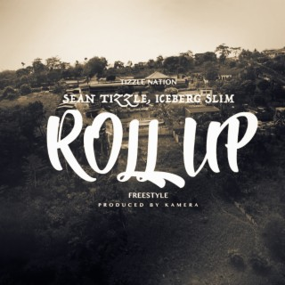 Roll Up - Boomplay