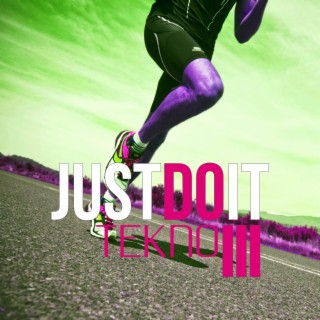 Just Do It, Vol. 3 - Boomplay