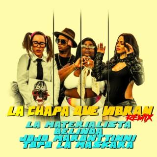 La Chapa Que Vibran (Remix) - Boomplay