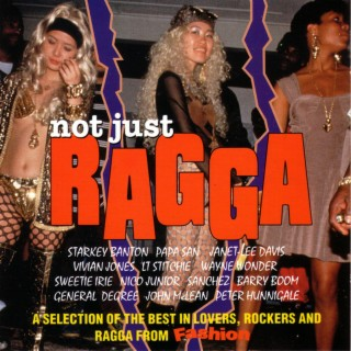 Not Just Ragga - Boomplay