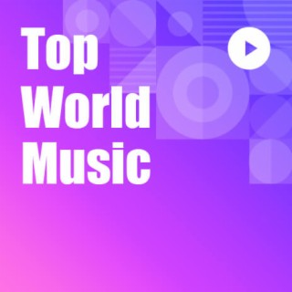 Top World Music - Boomplay
