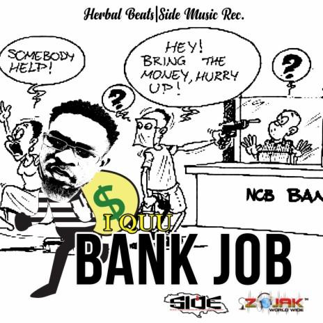 Bank Job-Boomplay Music