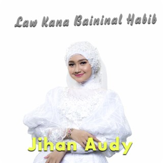 Law Kana Bainanal Habib - Boomplay