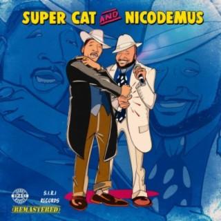 Super Cat and Nicodemus (Remastered) - Boomplay