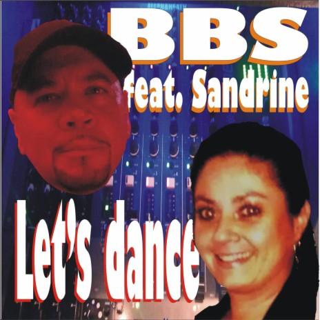 Let's dance ft. Sandrine-Boomplay Music